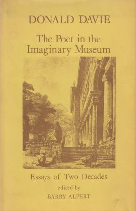 The Poet in the Imaginary Museum: Essays of Two Decades. Donald Davie