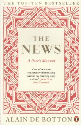 The News. Alain De Botton