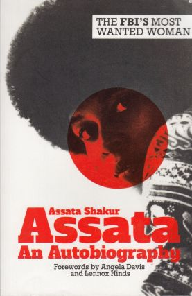 Assata: An Autobiography. Assata Shakur