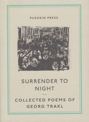 Surrender To Night. Georg Trakl