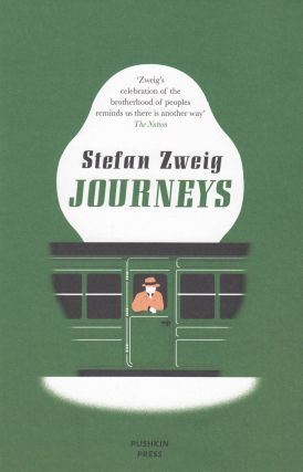 Journeys. Stefan Zweig