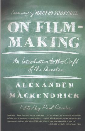 On Film-making: An Introduction to the Craft of the Director. Alexander Mackendrick