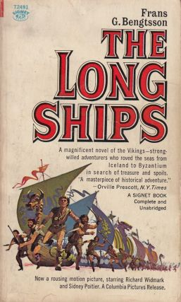 The Long Ships: A Saga of the Viking Age. Frans G. Bengtsson