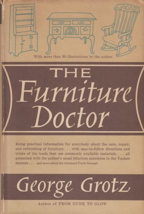 The Furniture Doctor. George Grotz