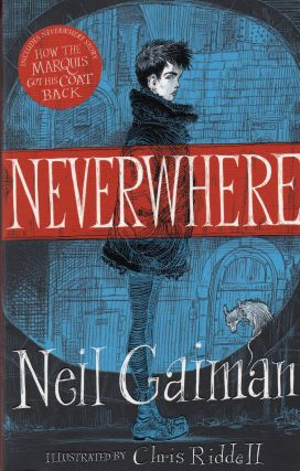 Neverwhere: The Author's Preferred Text. Neil Gaiman