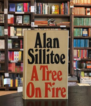 A Tree on Fire. Alan Sillitoe