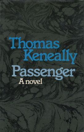 Passenger. Thomas Keneally