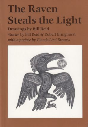 The Raven Steals the Light. Robert Bringhurst Bill Reid