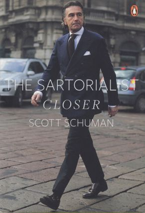 The Sartorialist: Closer. Scott Schuman