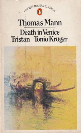 Death in Venice, Tristan, Tonio Kroger. Thomas Mann