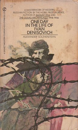 One Day In The Life of Ivan Denisovich. Alexander Solzhenitsyn