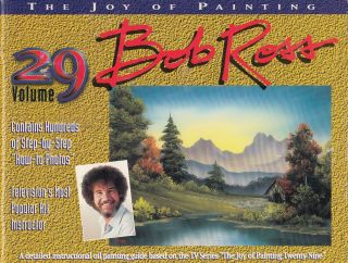 The Joy of Painting (Volume 29). Bob Ross