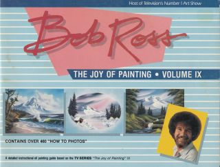 The Joy of Painting (Volume 9). Bob Ross