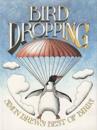 Bird Dropping: Simon Drew's Best of Birds