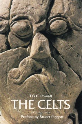 The Celts. T G. E. Powell