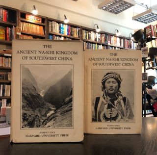 The Ancient Na-Khi Kingdom of Southwest China (Vols. I and II). Joseph F. Rock