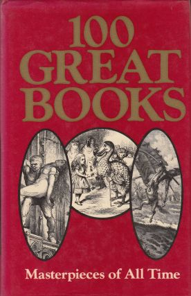 100 Great Books: Masterpieces of All Time. John Canning, e3d