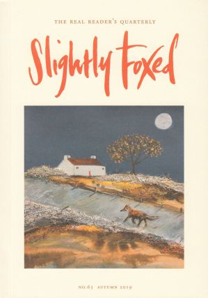 Slightly Foxed Quarterly, Autumn 2019. Hazel Wood Gail Perkis