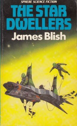 The Star Dwellers. James Blish