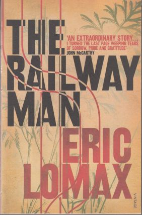The Railway Man. Eric Lomax
