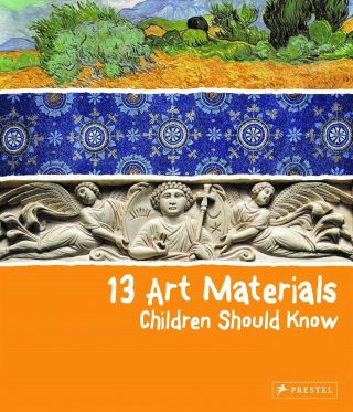 13 Art Materials Children Should Know. Narcisa Marchioro