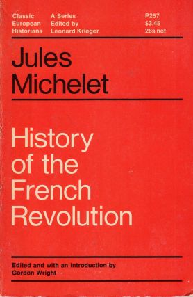 History of the French Revolution. Jules Michelet