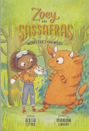 Zoey and Sassafras: Monsters and Mold. Asia Citro