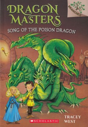 Dragon Masters: Song of the Poison Dragon. Tracey West
