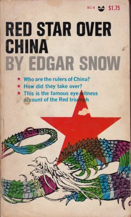Red Star Over China. Edgar Snow