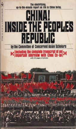 China! Inside The People's Republic. The Committee of Concerned Asian Scholars