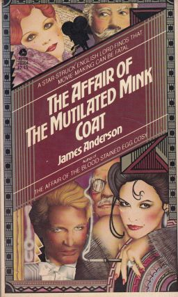 The Affair of the Mutilated Mink Coat. James Anderson