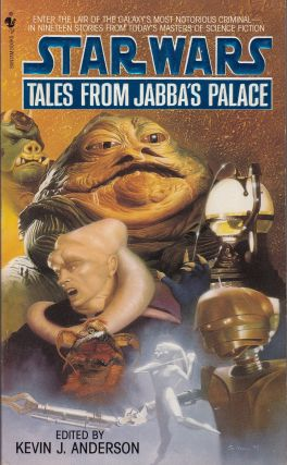 Star Wars: Tales from Jabba's Palace. Kevin J. Anderson