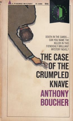 The Case of the Crumpled Knave. Anthony Boucher