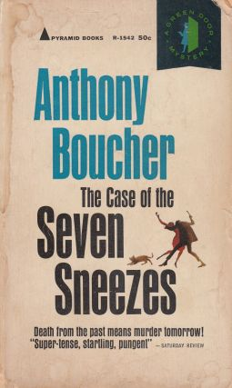 The Case of the Seven Sneezes. Anthony Boucher