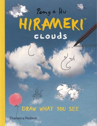 Hirameki: Clouds (Draw What You See). Peng, Hu