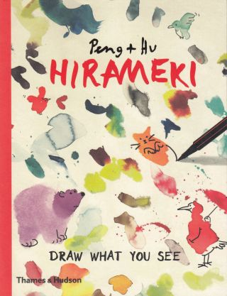 HIrameki: Draw What You See. Peng + Hu