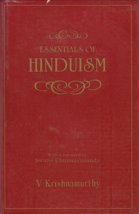 Essentials of Hinduism. V Krishnamurthy