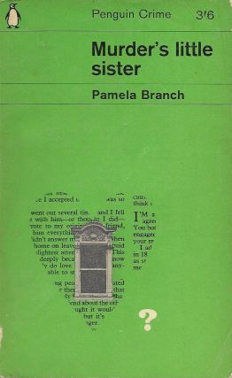 Murder's Little Sister. Pamela Branch