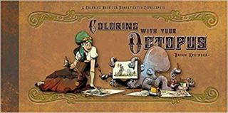 Colouring with your Octopus. Brian Kesinger