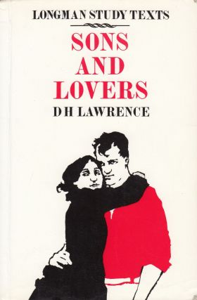 Sons and Lovers (Longman Study Texts). DH Lawrence