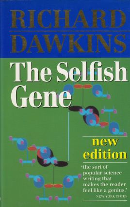 The Selfish Gene. Richard Dawkins