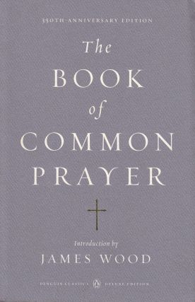The Book of Common Prayer. The Church of England