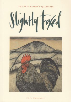 Slightly Foxed Quarterly, Winter 2019. Hazel Wood Gail Pirkis