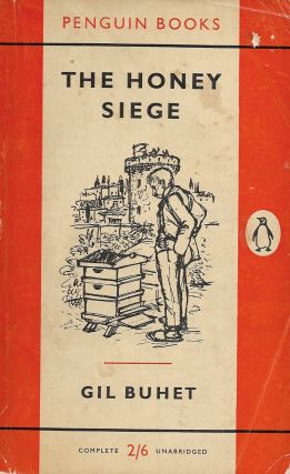The Honey Siege. Gil Buhet