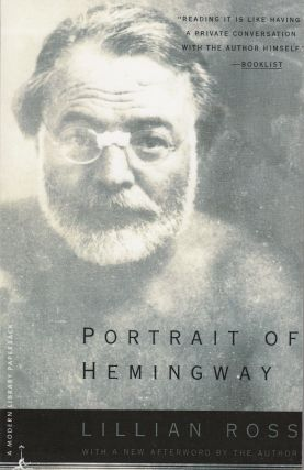 Portrait of Hemingway. Lillian Ross