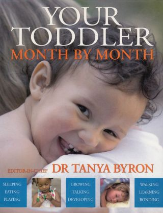 Your Toddler Month by Month. Dr., ron.