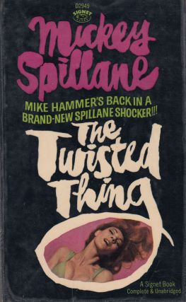 The Twisted Thing. Mickey Spillane