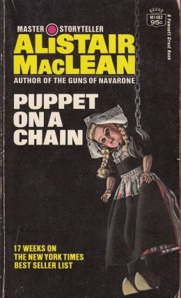 Puppet On A Chain. Alistair MacLean