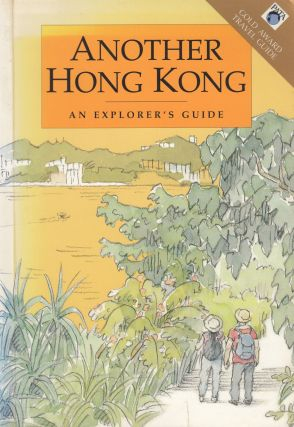 Another Hong Kong: An Explorer's Guide. Alan Moores