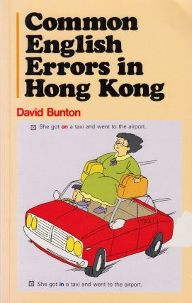 Common English Errors in Hong Kong. David Bunton